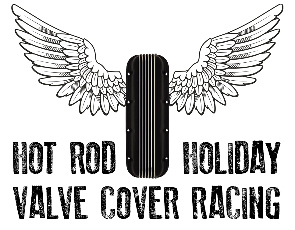 HOT ROD HOLIDAY VALVE COVER RACER